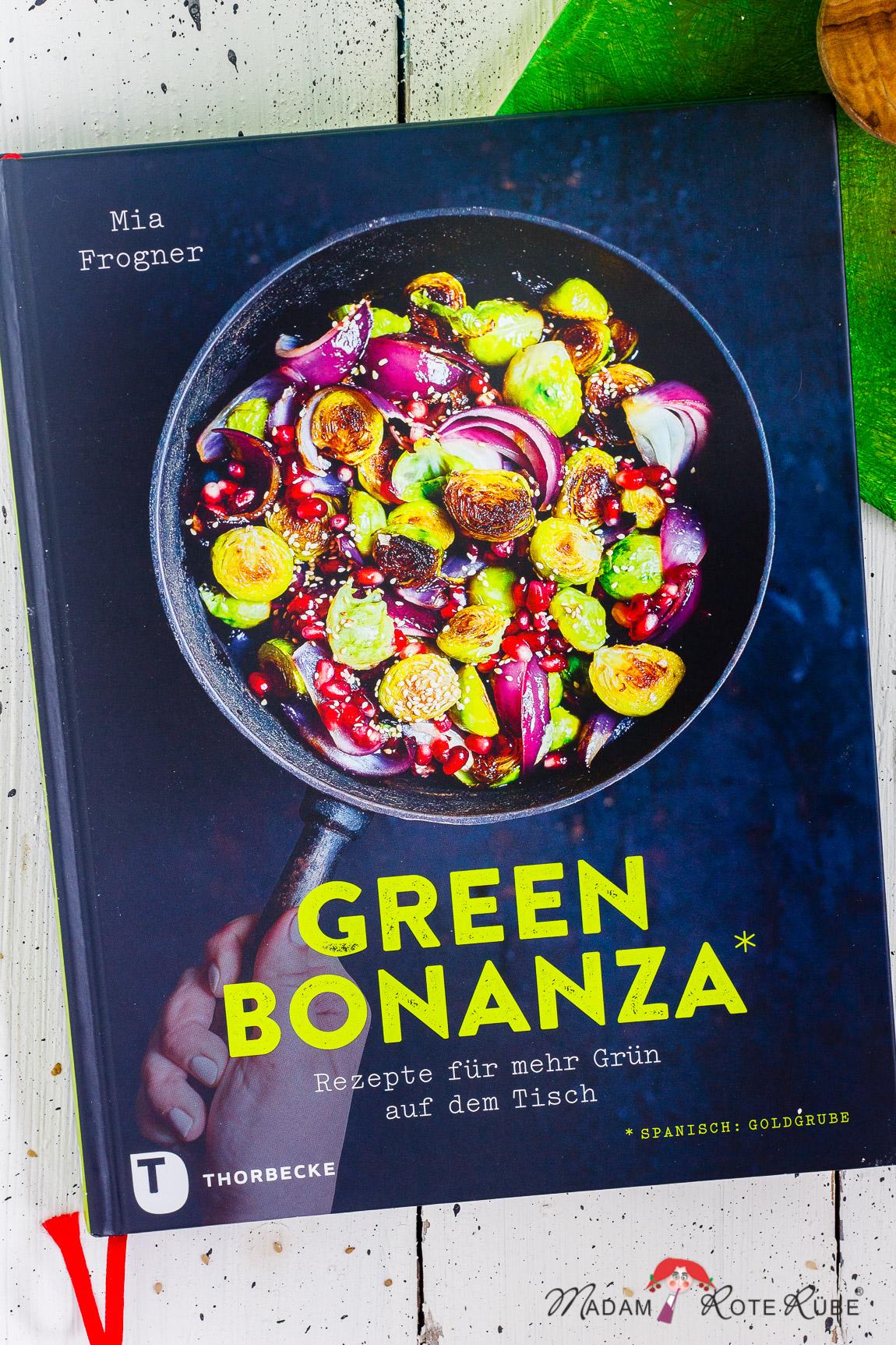 """Kochbuch-Vorstellungen: """"Green Bonanza"""" von Mia Frogner"""