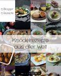 Schenken macht Freude: PDF-Knödelrezepte aus aller Welt – kostenloser Download