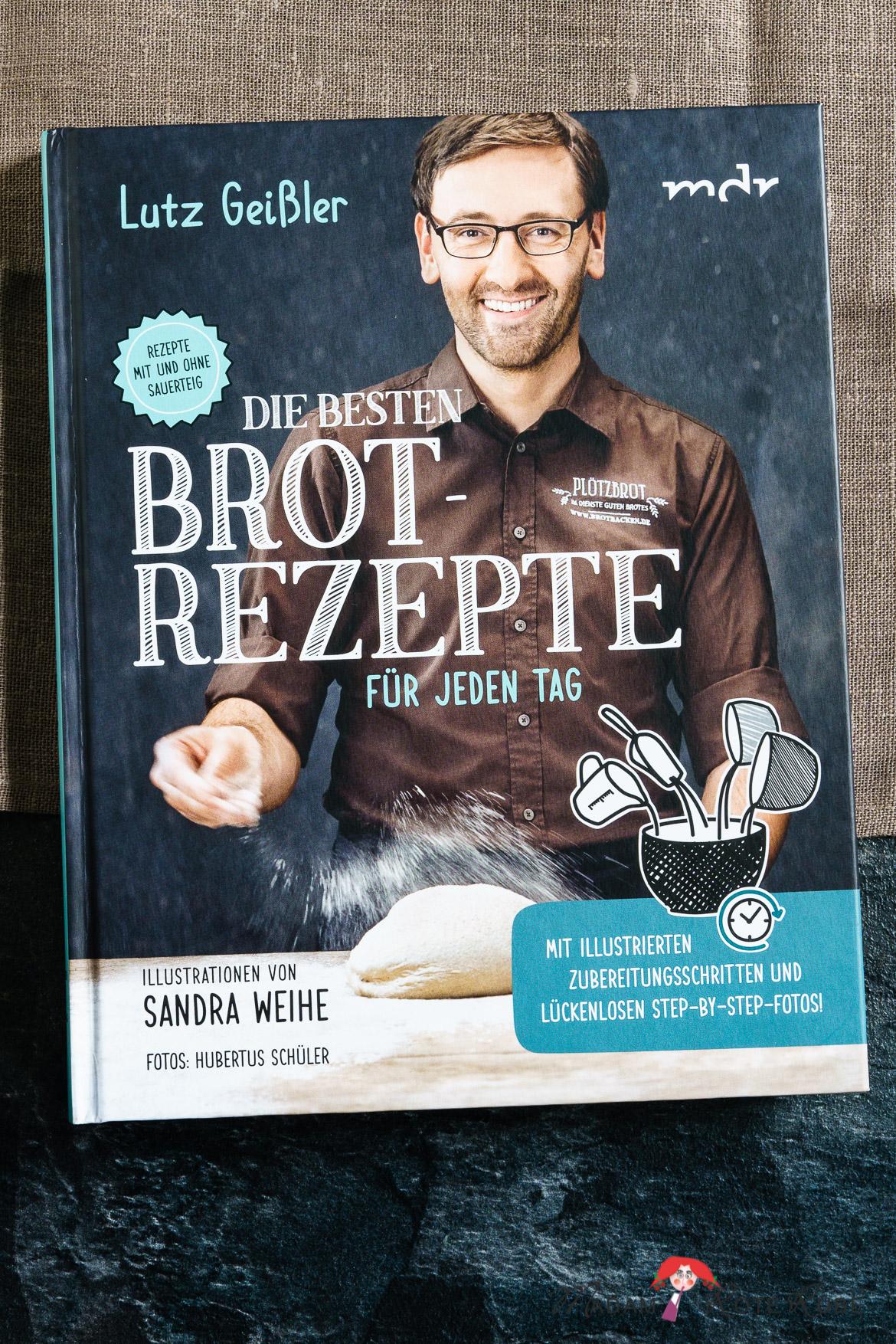 Madam Rote Rübe - Kraftpaket - ein Weizenvollkornbrot und eine Buchvorstellung: Die besten Brotrezepte für jeden Tag von Lutz Geißler